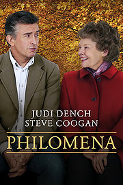 Dame Judi Dench stars as the main character, Philomena Lee, an Irish woman searching for her son giving up for adoption.