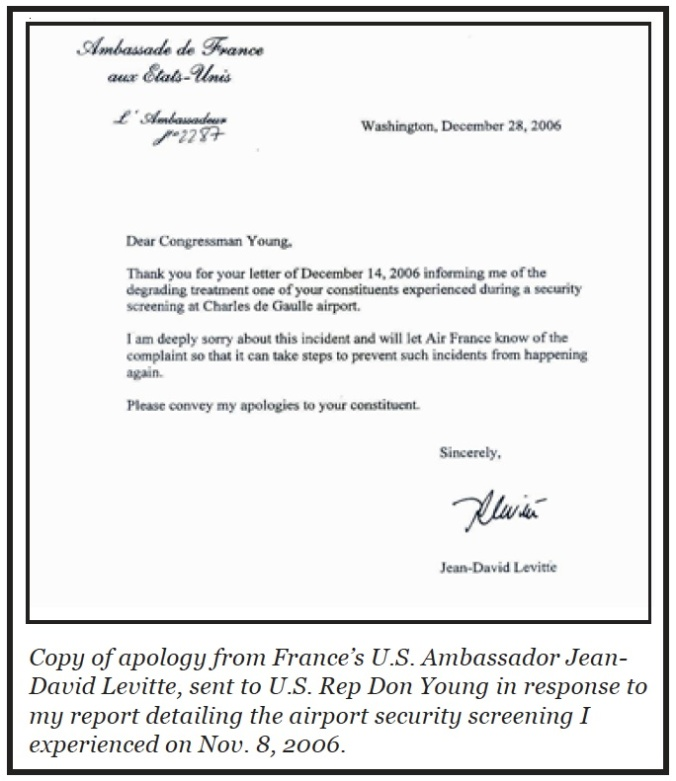 This is the so-called apology signed by the French Ambassador to Rep. Don Young (R-Alaska), my then representative in the U.S. House of Representatives. It was better than nothing at all.